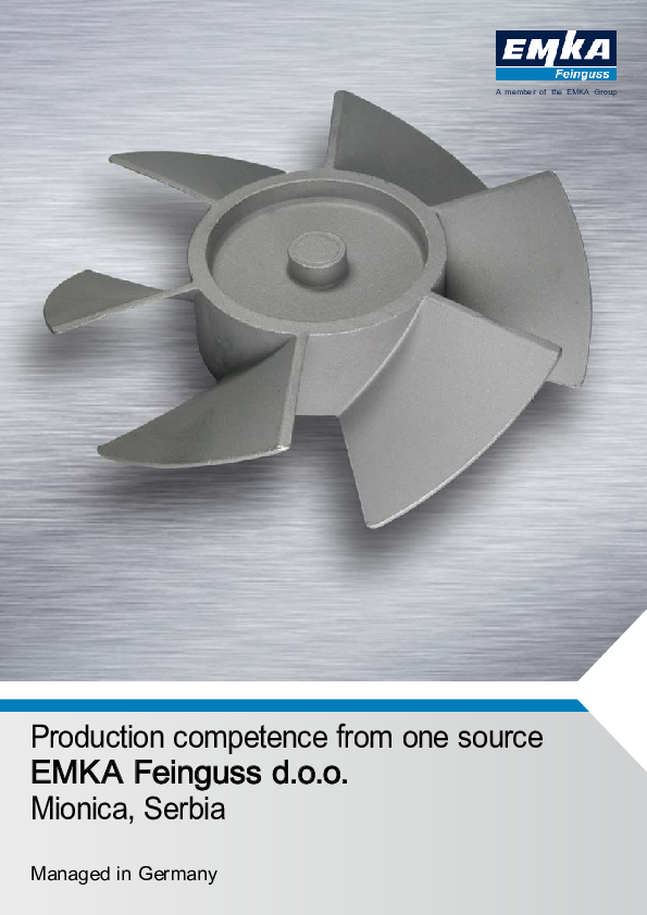 Production expertise from one source EMKA Feinguss d.o.o