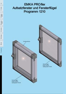 7B-100: EMKA PROflex Aufsatzfenster und Fensterflügel Programm 1210