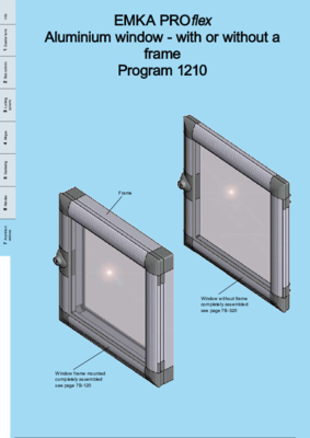 7B-100: EMKA PROflex Aluminium window - with or without a frame Program 1210